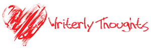 Writerly Thoughts